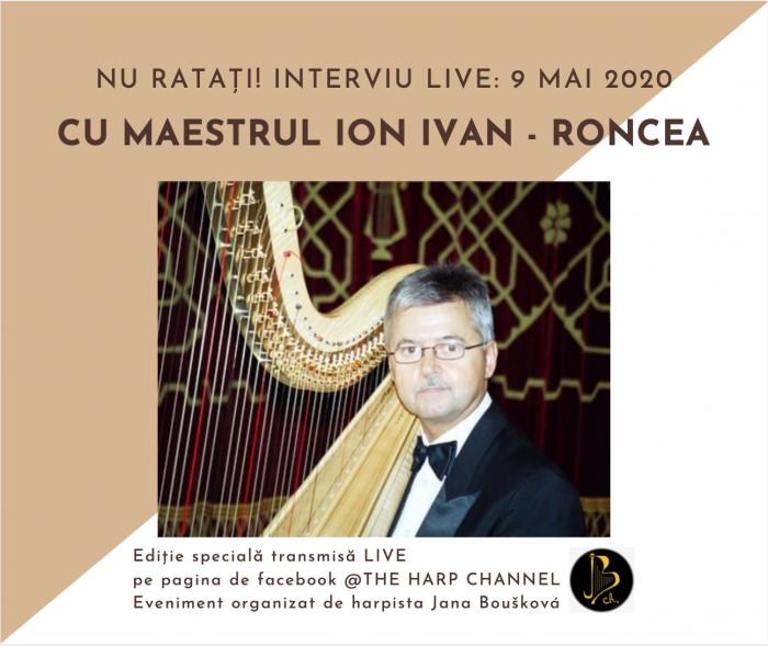 Interviu live cu maestrul Ion Ivan-Roncea